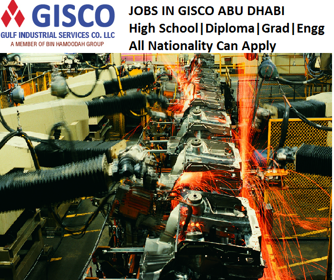 Jobs In Gulf Industrial Services Company – GISCO L L C Abu Dhabi